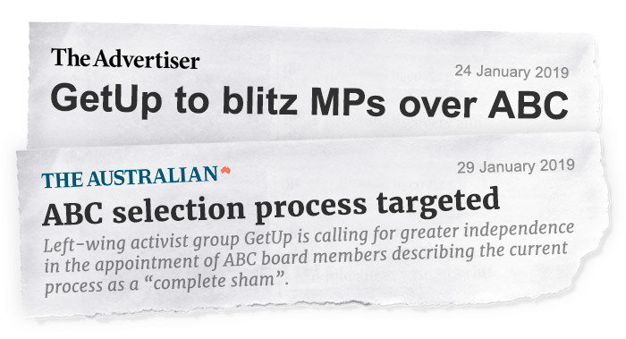 Headline from The Advertiser: GetUp to blitz MPs over ABC; Headline from The Australian: ABC selection process targeted