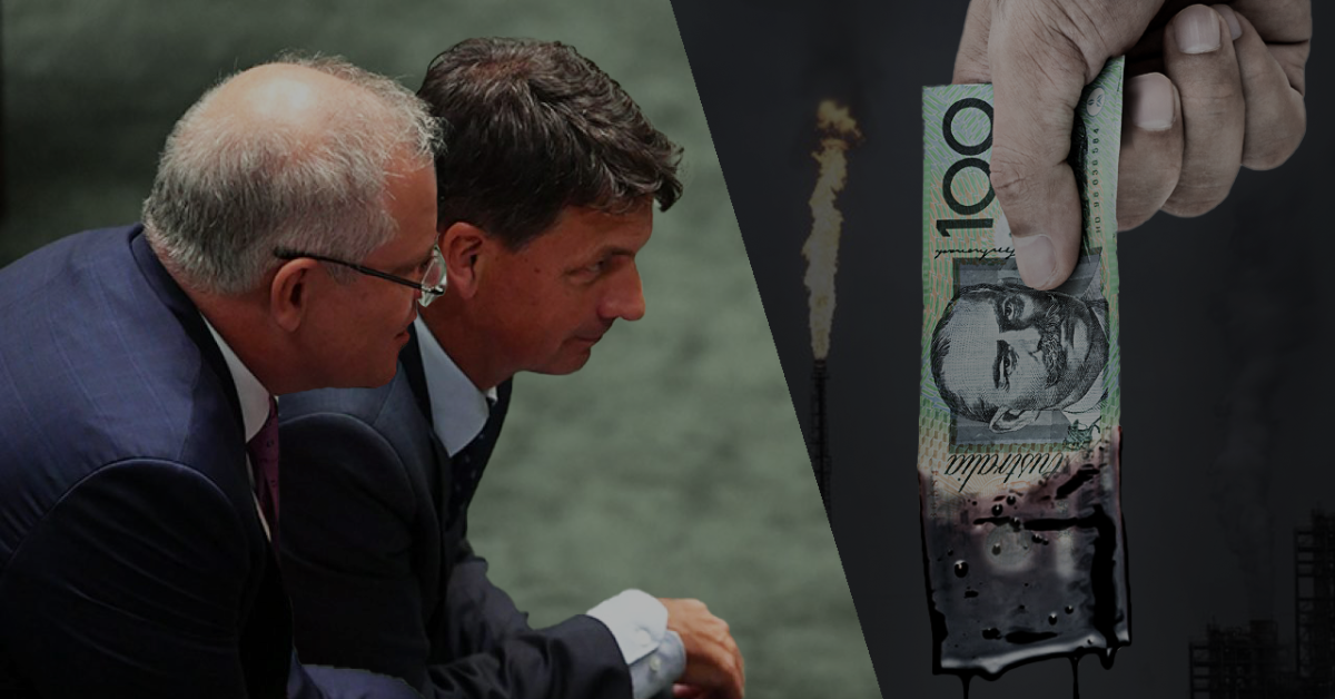 Scott Morrison and Angus Taylor want to dirty our clean energy