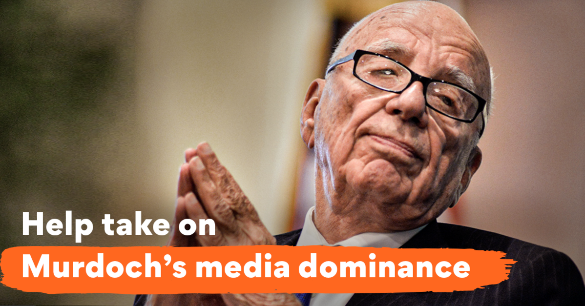 """Image of Rupert Murdoch with tag line """"Help take on Murdoch's media dominance"""""""